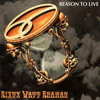 Sixty Watt Shaman - Reason To Live