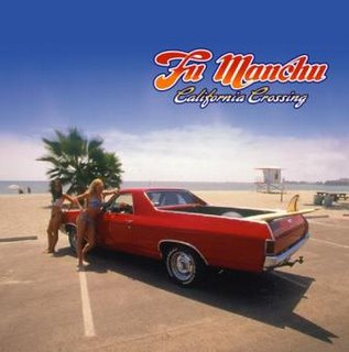 Fu Manchu - California Crossing