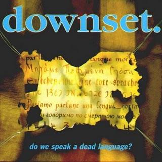 FIRST IMPRESSIONS Volume 46: Downset - Do We Speak A Dead Language?